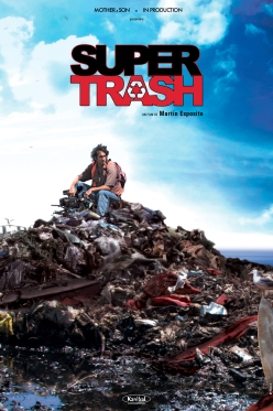 SUPER-TRASH-affiche-officielle-film-Martin-Esposito.jpg